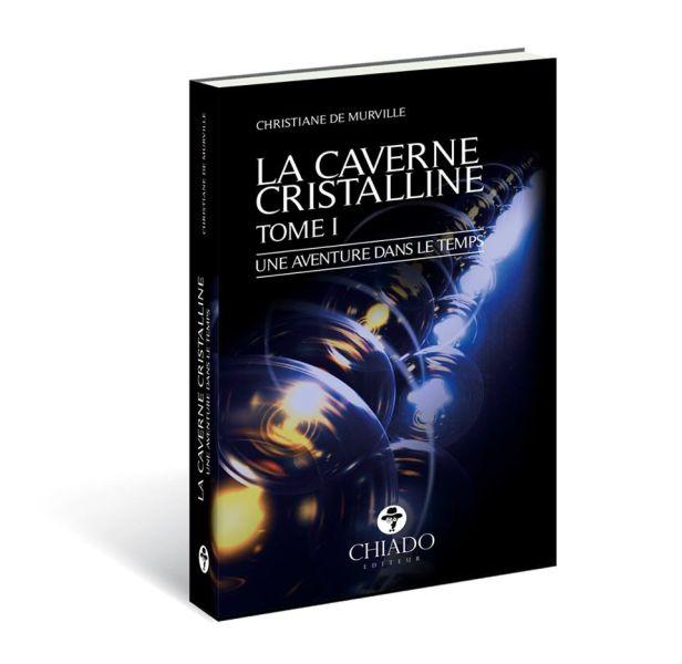 """""""LA CAVERNE CRISTALLINE – UNE AVENTURE DANS LE TEMPS"""" chez """"La Rubrique d´Olivia"""""""