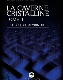"""Voilà la chronique de """"La Rubrique d´Olivia"""" pour """"La Caverne Cristalline : Le défi du labyrinthe"""""""