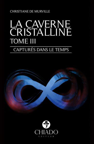 """L´avis de """"La Rubrique d´Olivia"""" à propos de tome 3, """"La Caverne Cristalline: Capturés dans le temps"""""""