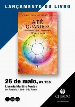 Tarde de autógrafos e lançamento. Sábado  26 de maio, às 15h, Livraria Martins Fontes Paulista, Av. Paulista 509, São Paulo.Todos  estão convidados!