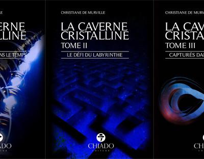 """La trilogie """"La Caverne Cristalline"""" est maintenant disponible avec tome 3 sur le site de Chiado Éditeur!"""